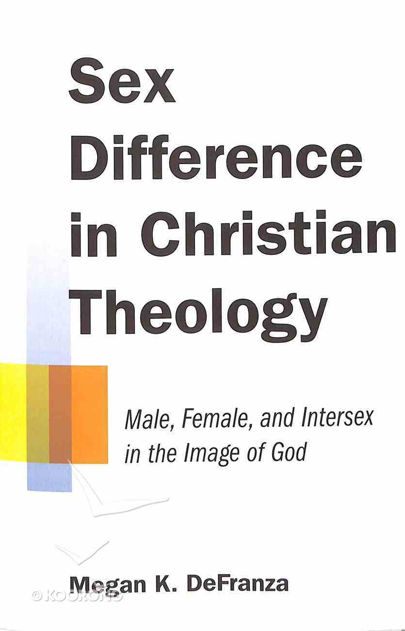 Sex Difference in Christian Theology Paperback