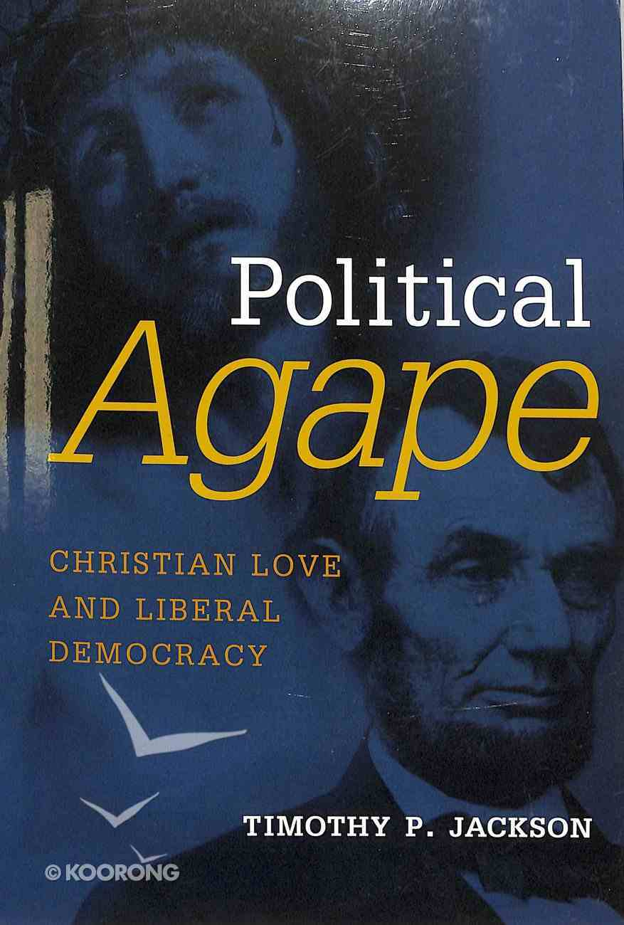 Political Agape (Emory University Studies In Law And Religion Series) Paperback