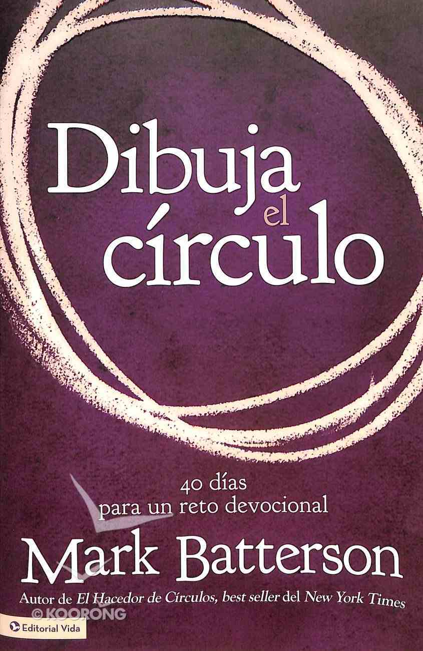 Dibuja El Circulo, Devocional (Draw The Circle, Devotional) Paperback