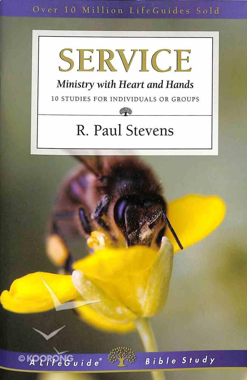 Service (Lifeguide Bible Study Series) Paperback