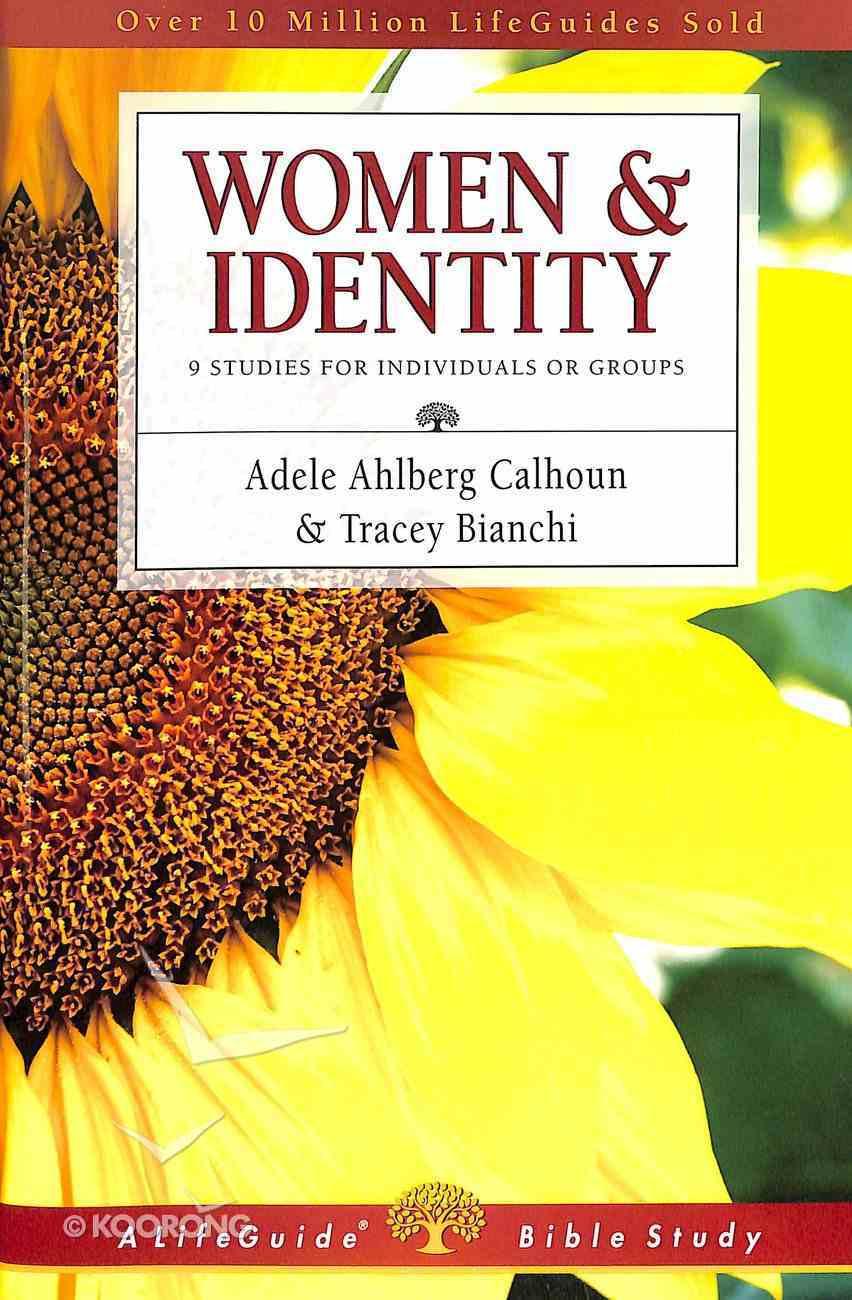 Women & Identity (Lifeguide Bible Study Series) Paperback