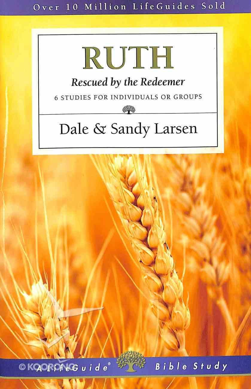 Ruth (Lifeguide Bible Study Series) Paperback