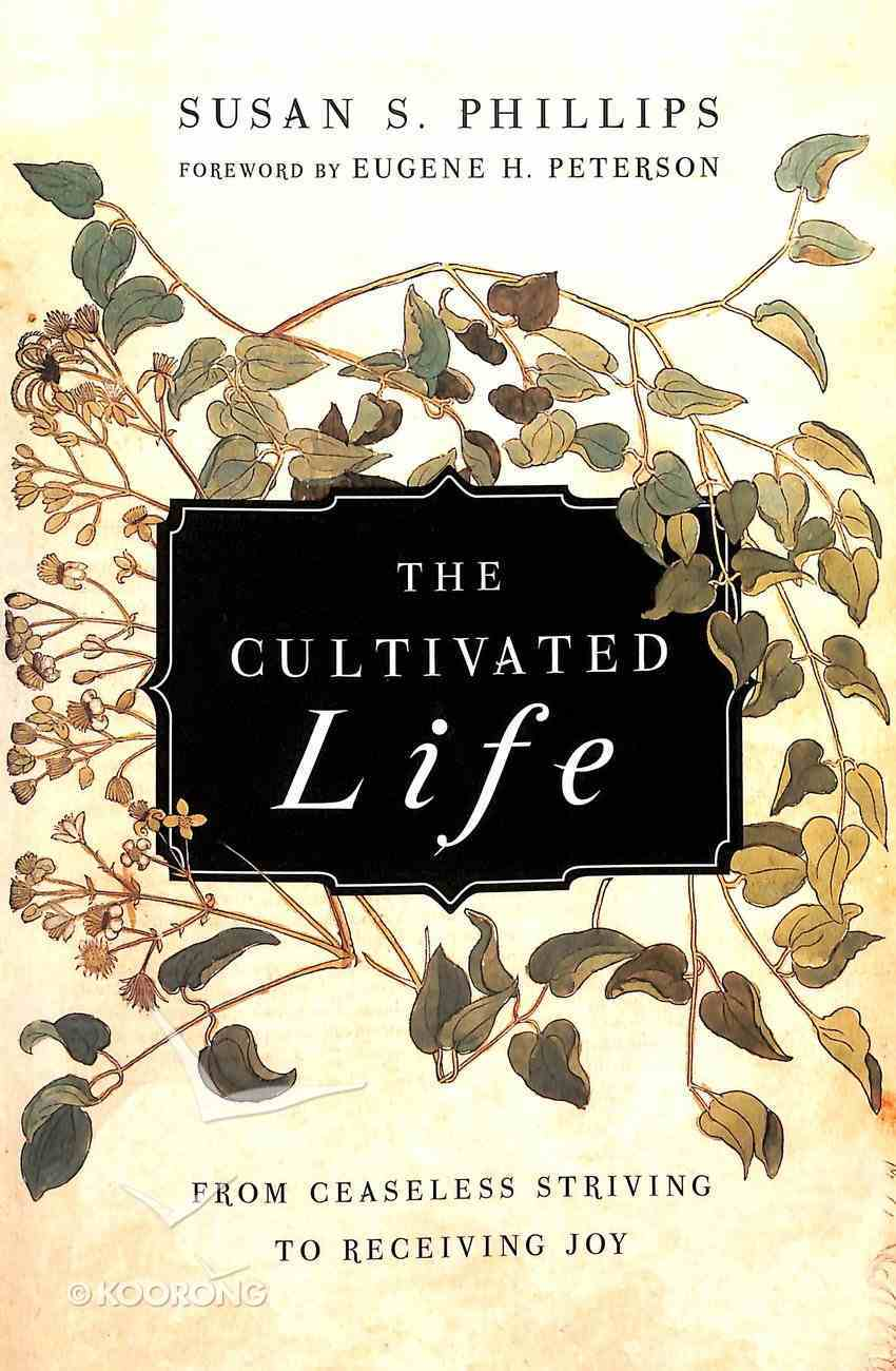 The Cultivated Life Paperback