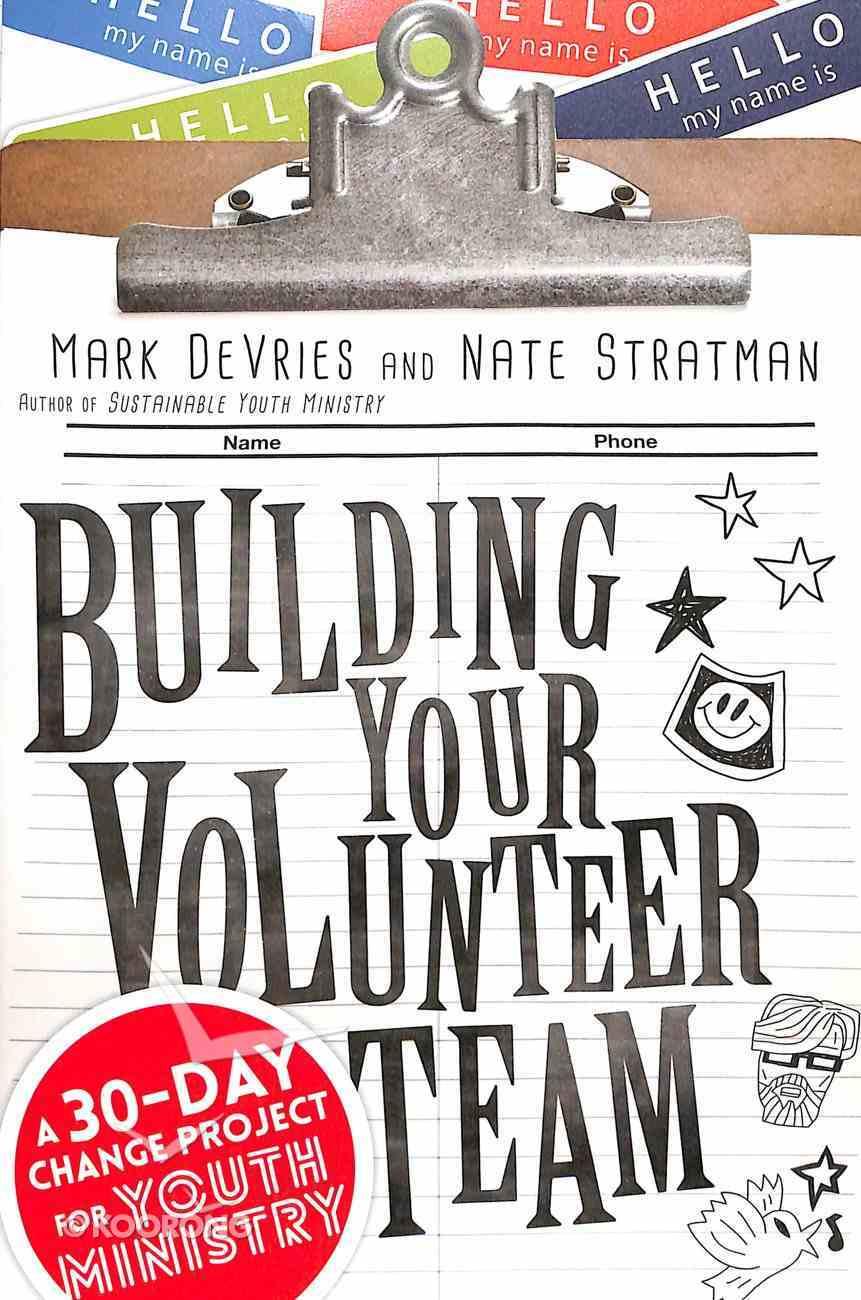 Building Your Volunteer Team Paperback