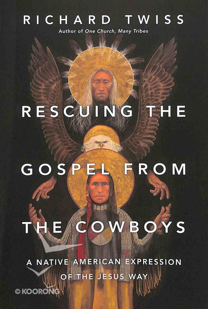 Rescuing the Gospel From the Cowboys Paperback