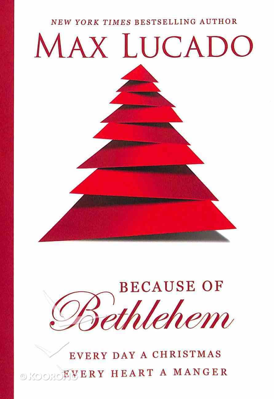 Because of Bethlehem Hardback