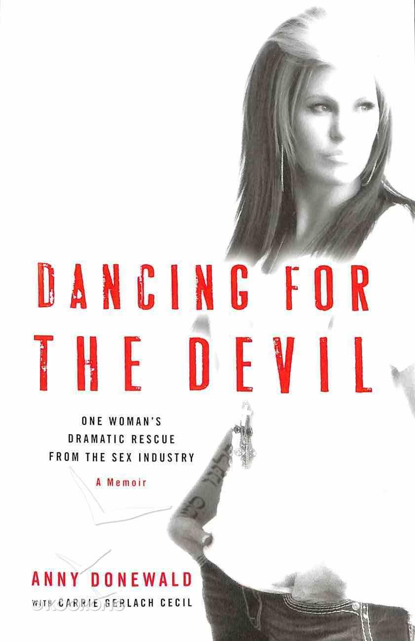 Dancing For the Devil Paperback