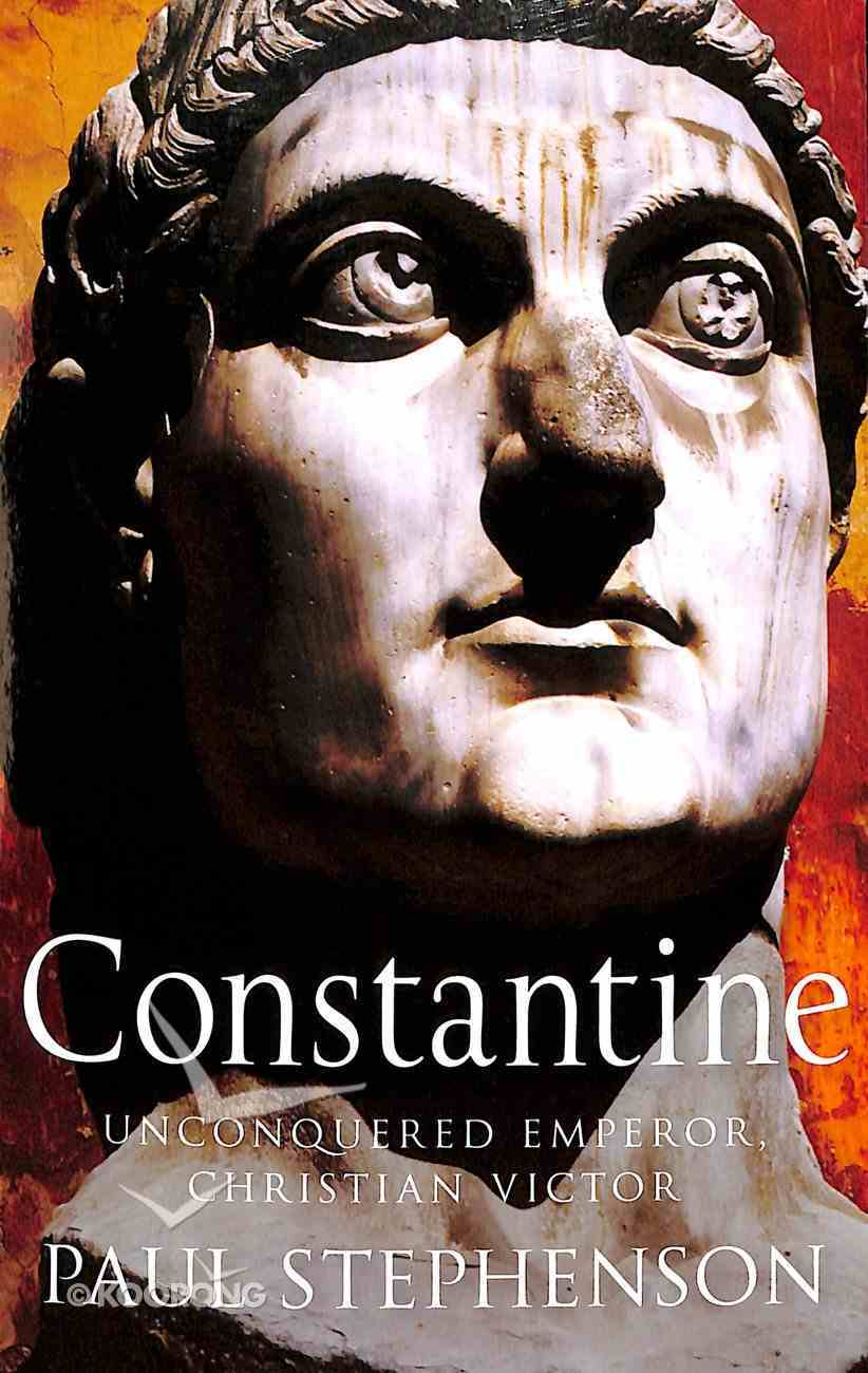 Constantine: Unconquered Emperor, Christian Victor Paperback