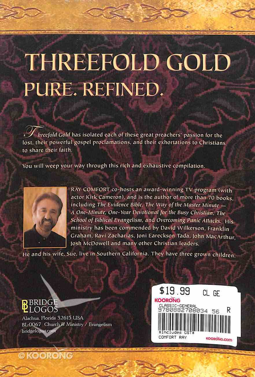 Threefold Gold: Pure, Refined Paperback