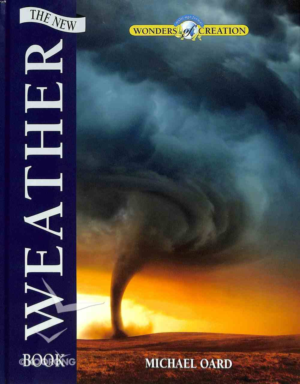 Wonders of Creation: The New Weather Book Hardback