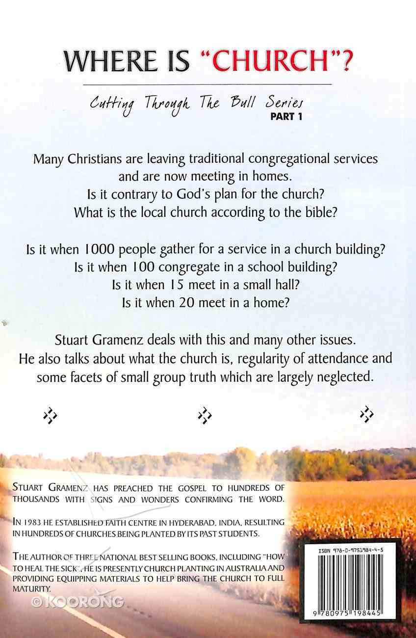 Where is 'Church'? (#01 in Cutting Through The Bull Series) Paperback