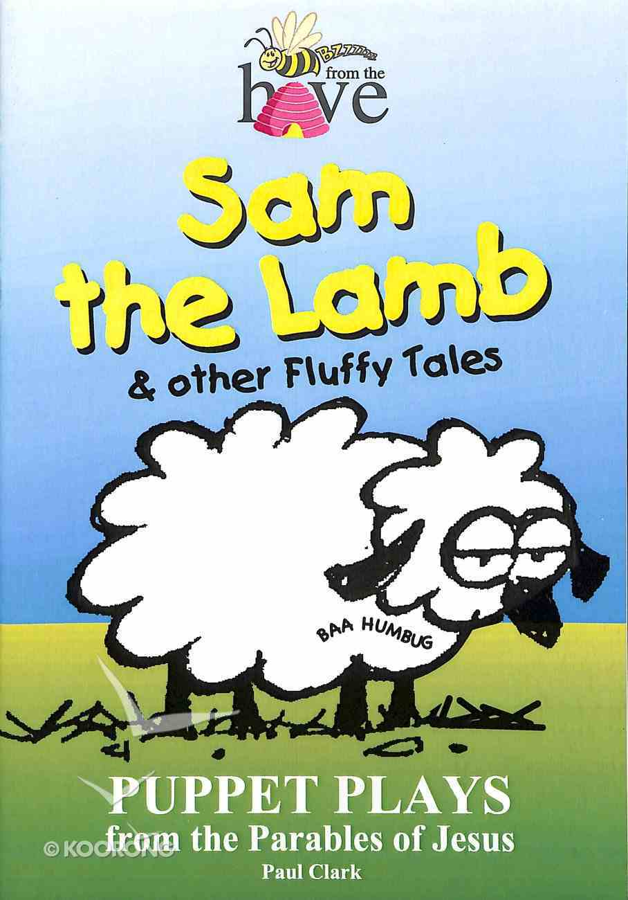 Sam the Lamb and Other Fluffy Tales Paperback