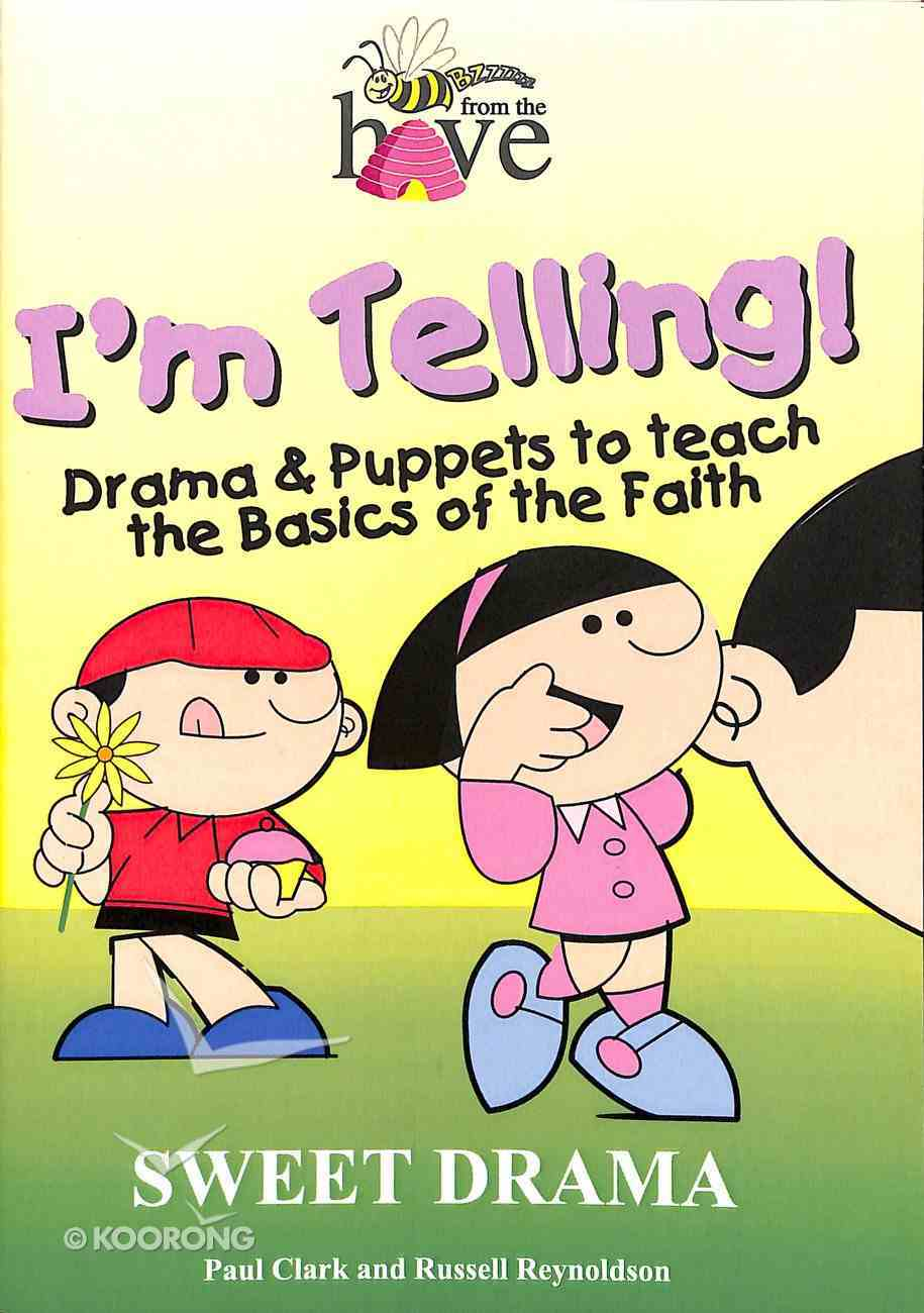 I'm Telling! Paperback