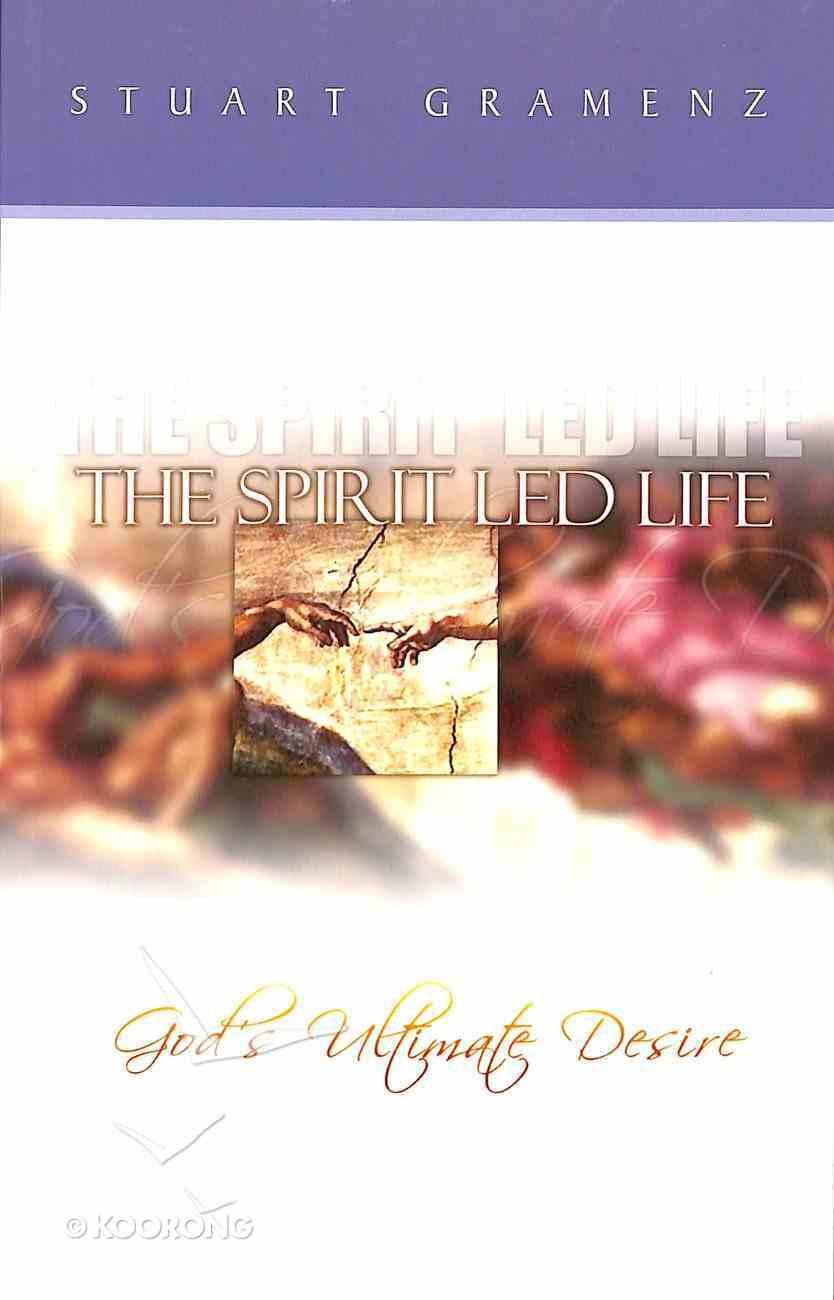 The Spirit Led Life Paperback