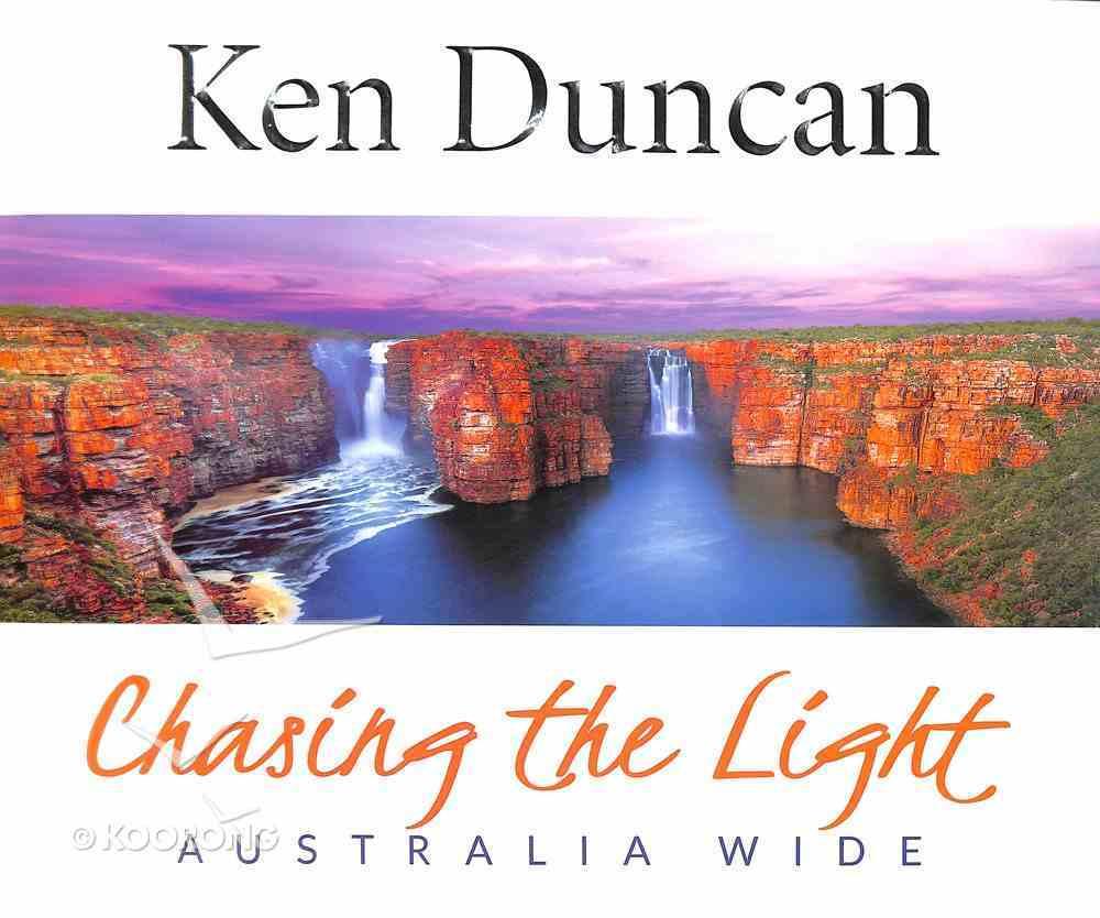 Chasing the Light: Australia Wide Hardback