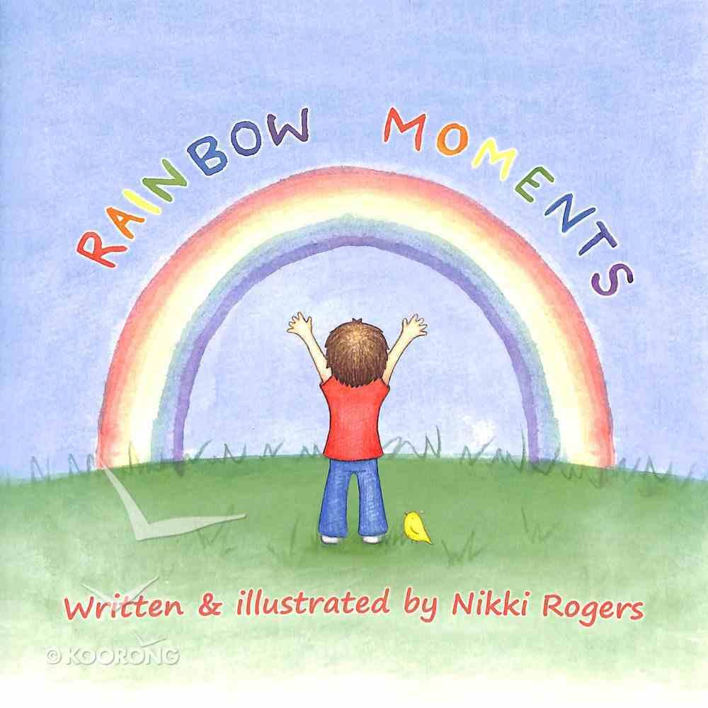 Rainbow Moments Paperback