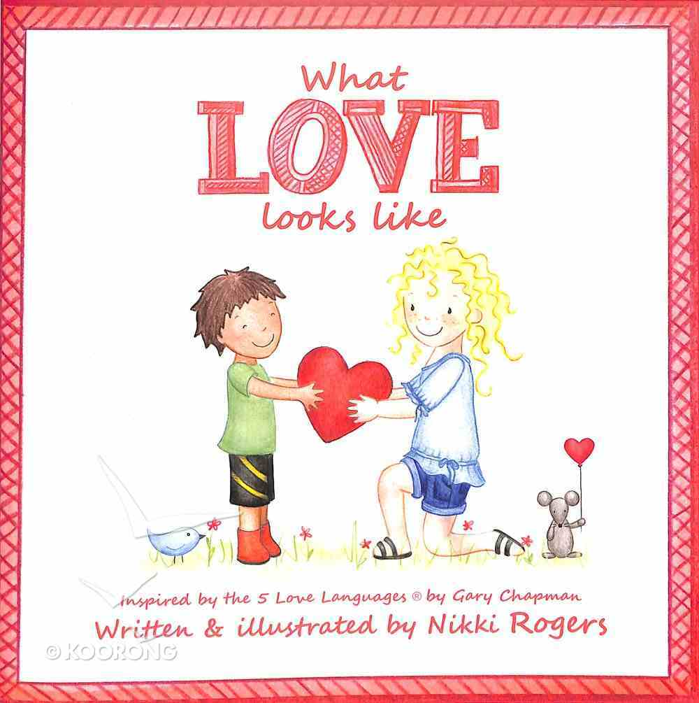 What Love Looks Like Paperback