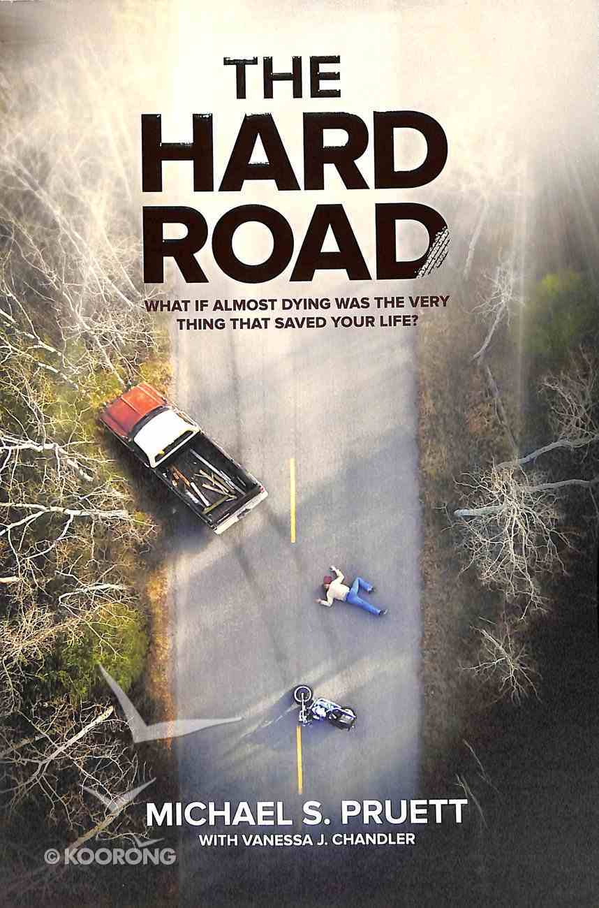 The Hard Road Paperback