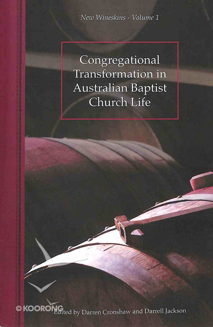 Congregational Transformation in Australian Baptist Church Life Paperback