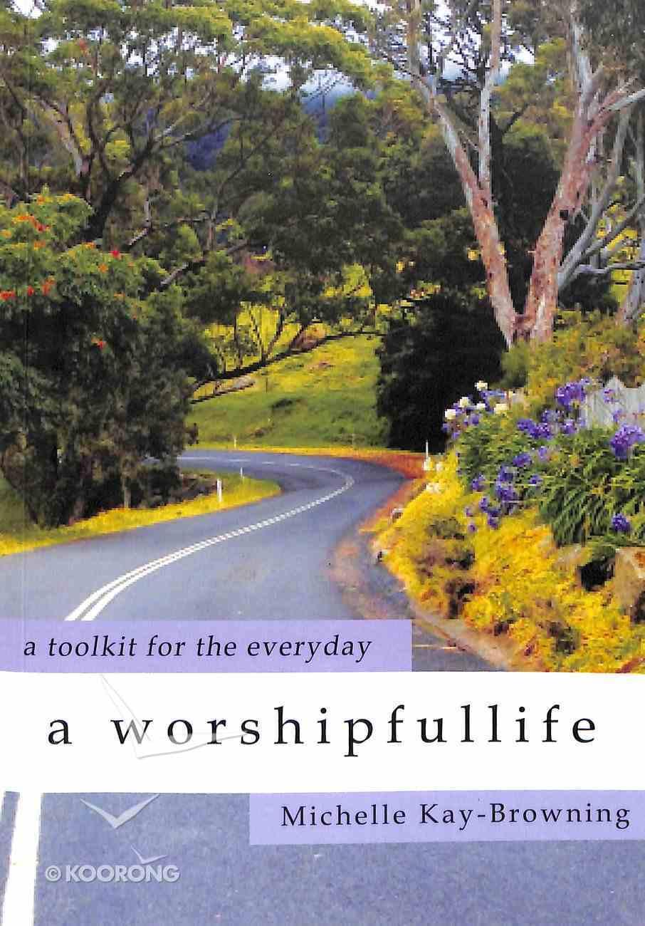 A Worshipfullife Paperback