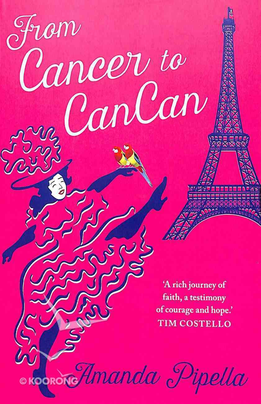 From Cancer to Cancan Paperback