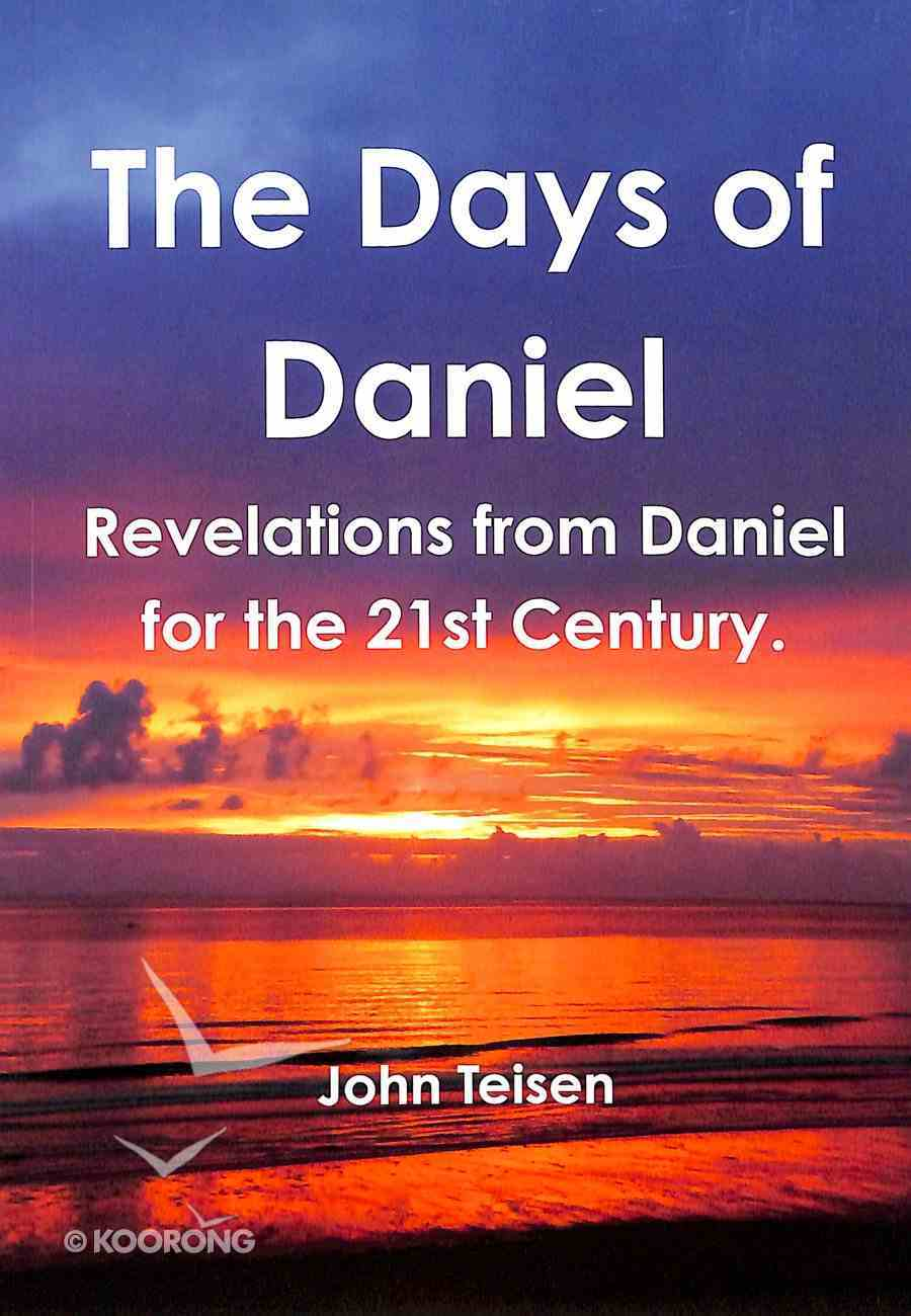 The Days of Daniel Paperback