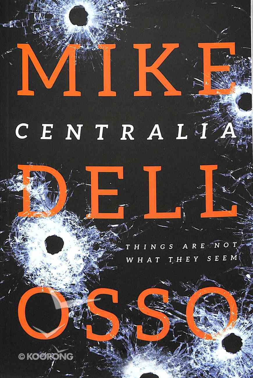 Centralia (#01 in Jed Patrick Novel Series) Paperback