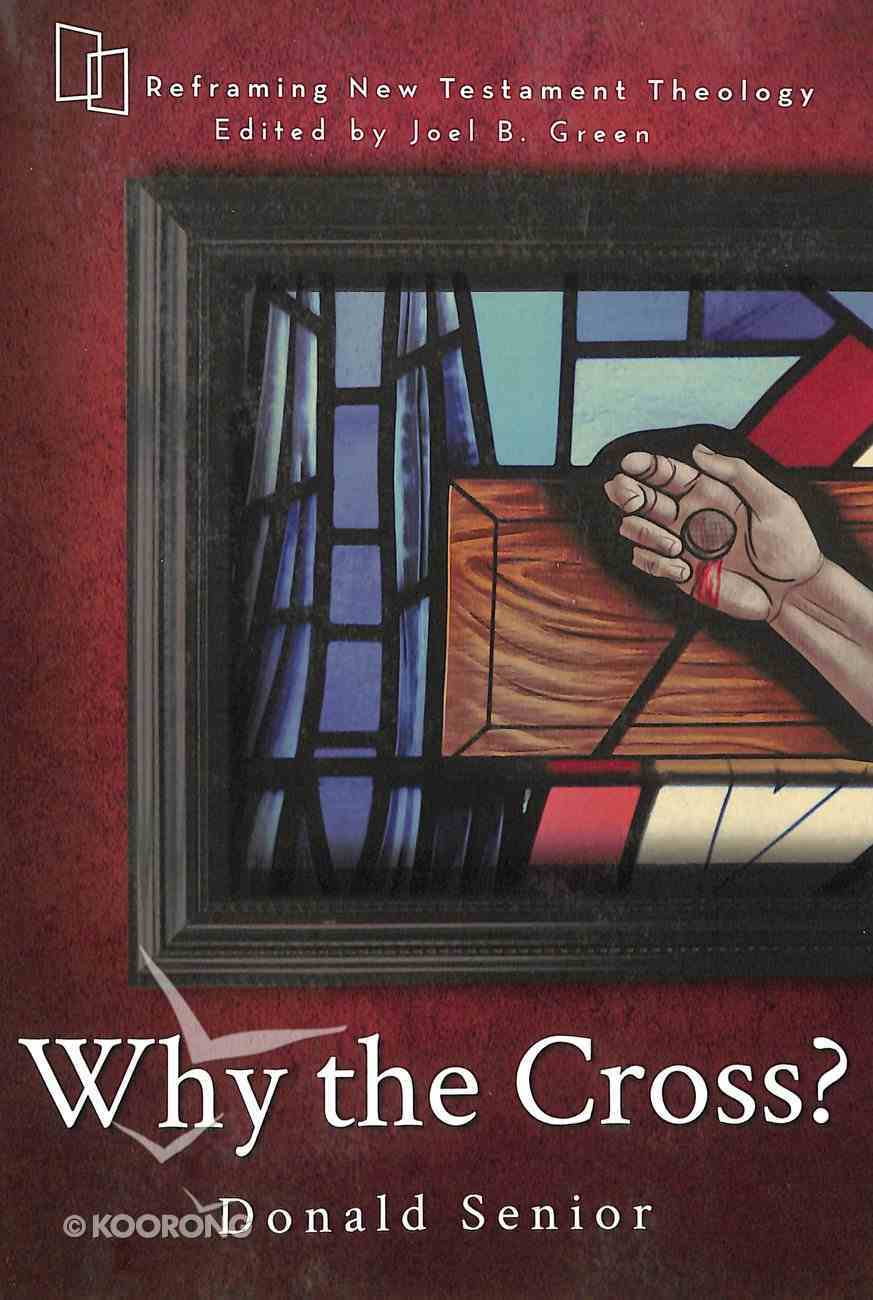 Why the Cross? Paperback