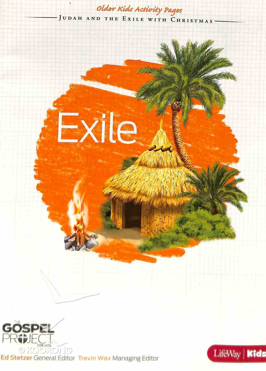Exile (Older Kids Activity Pages) (#06 in The Gospel Project For Kids 2012-15 Series) Paperback