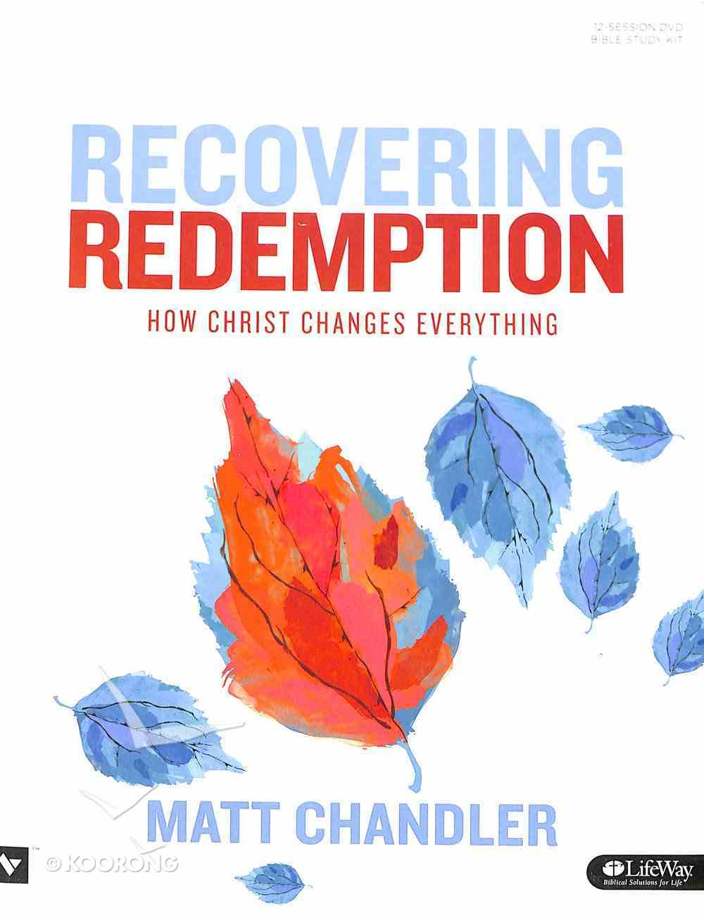 Recovering Redemption: How Christ Changes Everything (Dvd Leader Kit) Pack