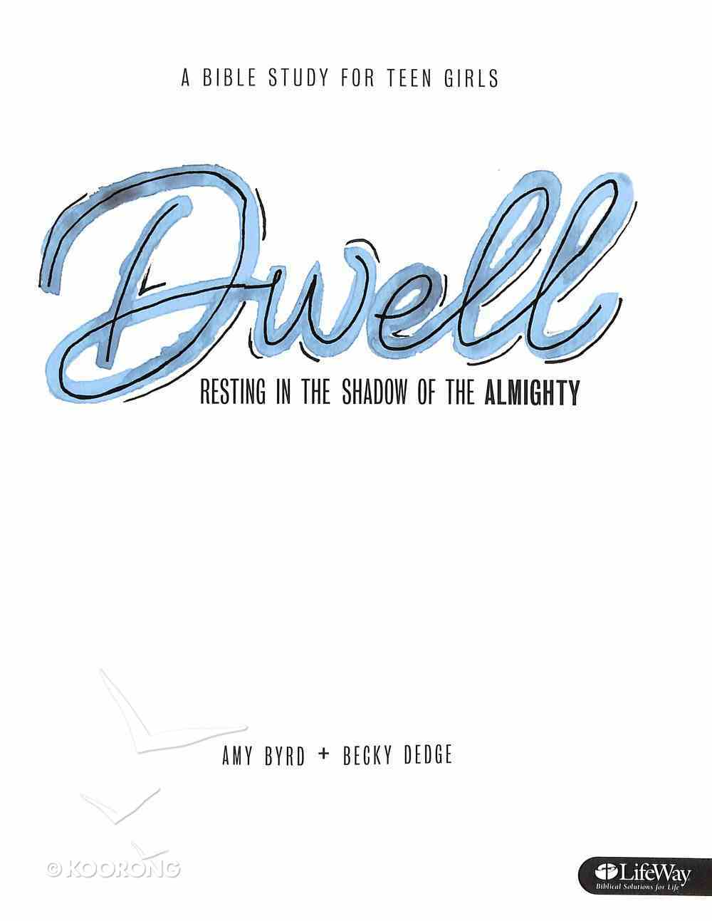 Dwell (Participant's Study Guide) Paperback