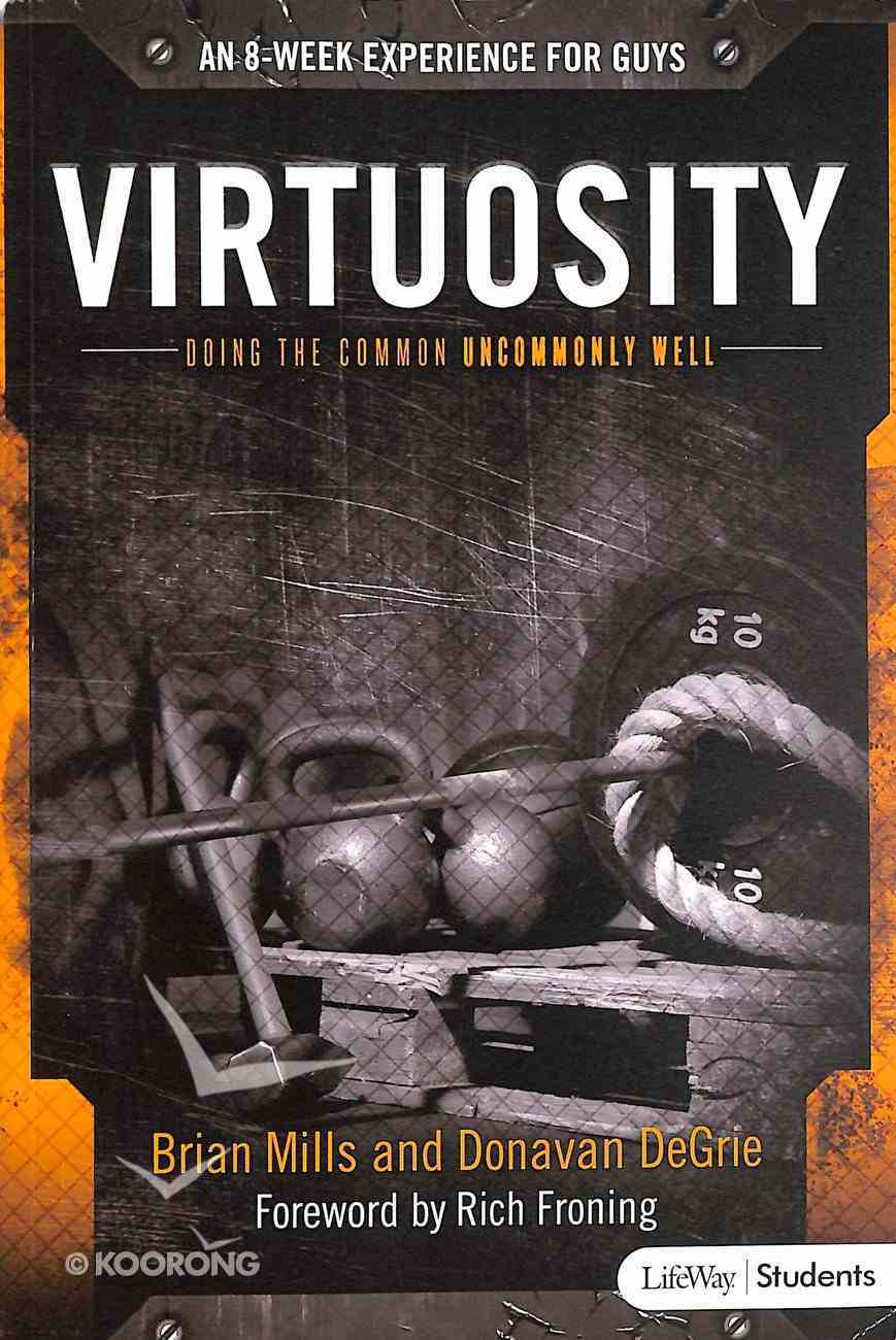 Virtuosity: Doing the Common Uncommonly Well (Student Book) Paperback