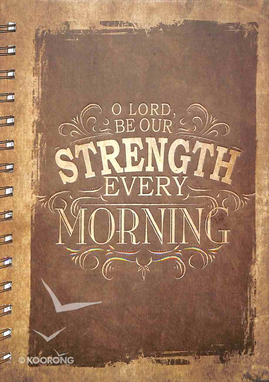 Journal: Finishing Strong: Be Our Strength, Beige/Brown (Large) Spiral