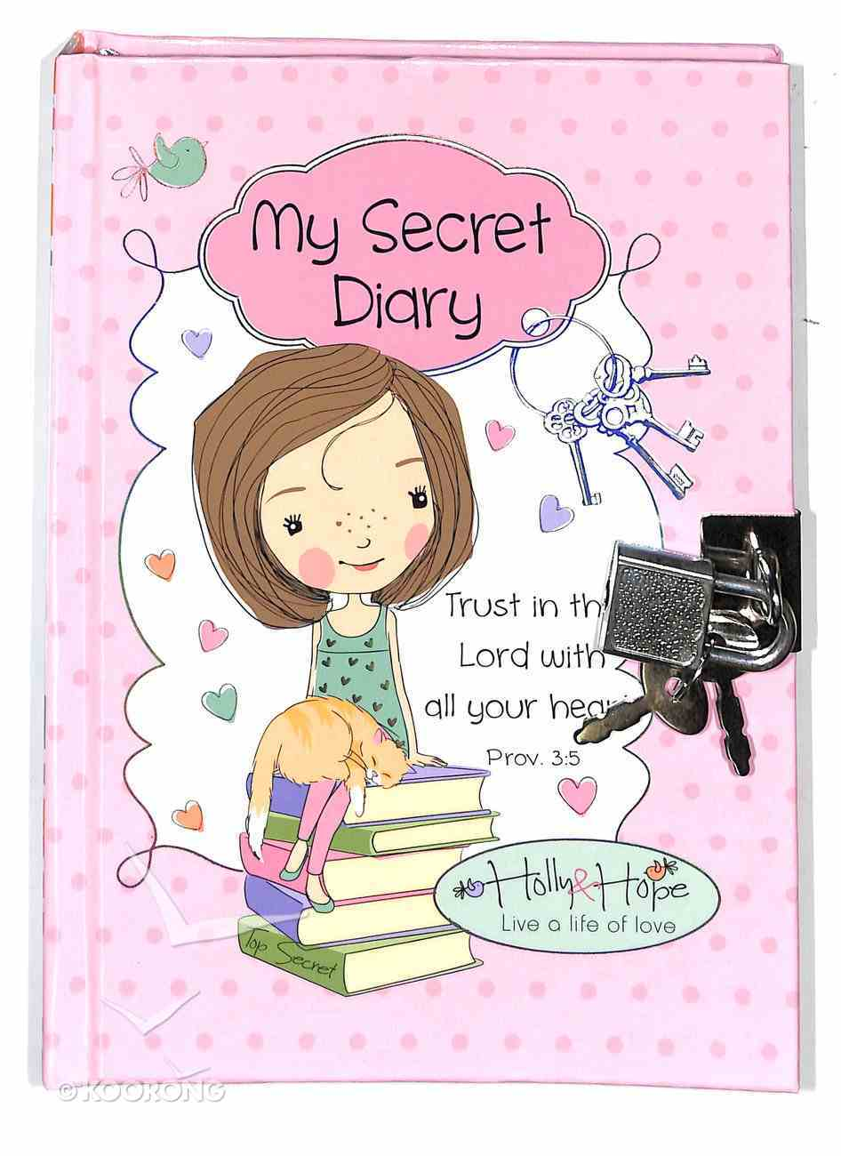 My Secret Diary With Lock and Key (Holly & Hope Series) Hardback