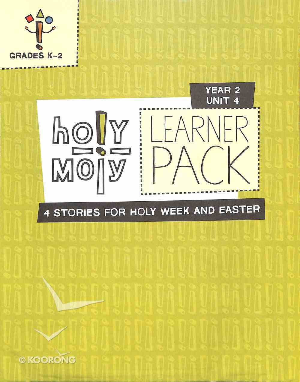 Hmoly Year 2 Unit 4 Grades K-2 (Learner Pack) (Holy Moly Series) Pack