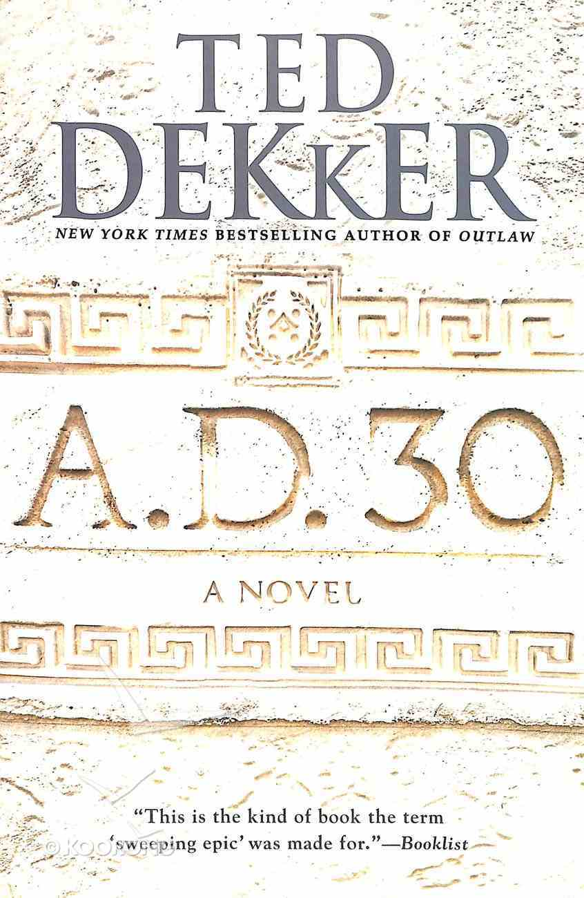 A.D. 30 (#01 in A.d. Series) Paperback