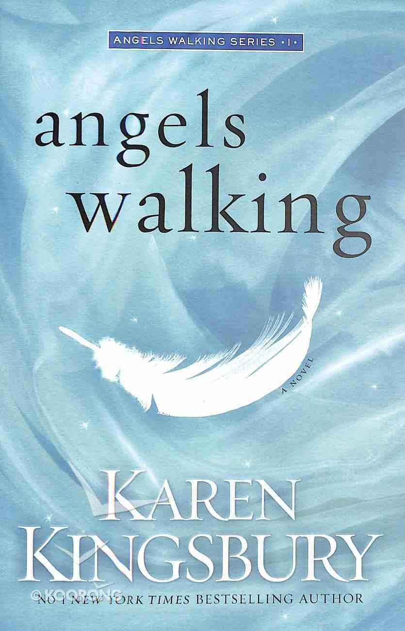 Angels Walking (#01 in Angels Walking Series) Paperback