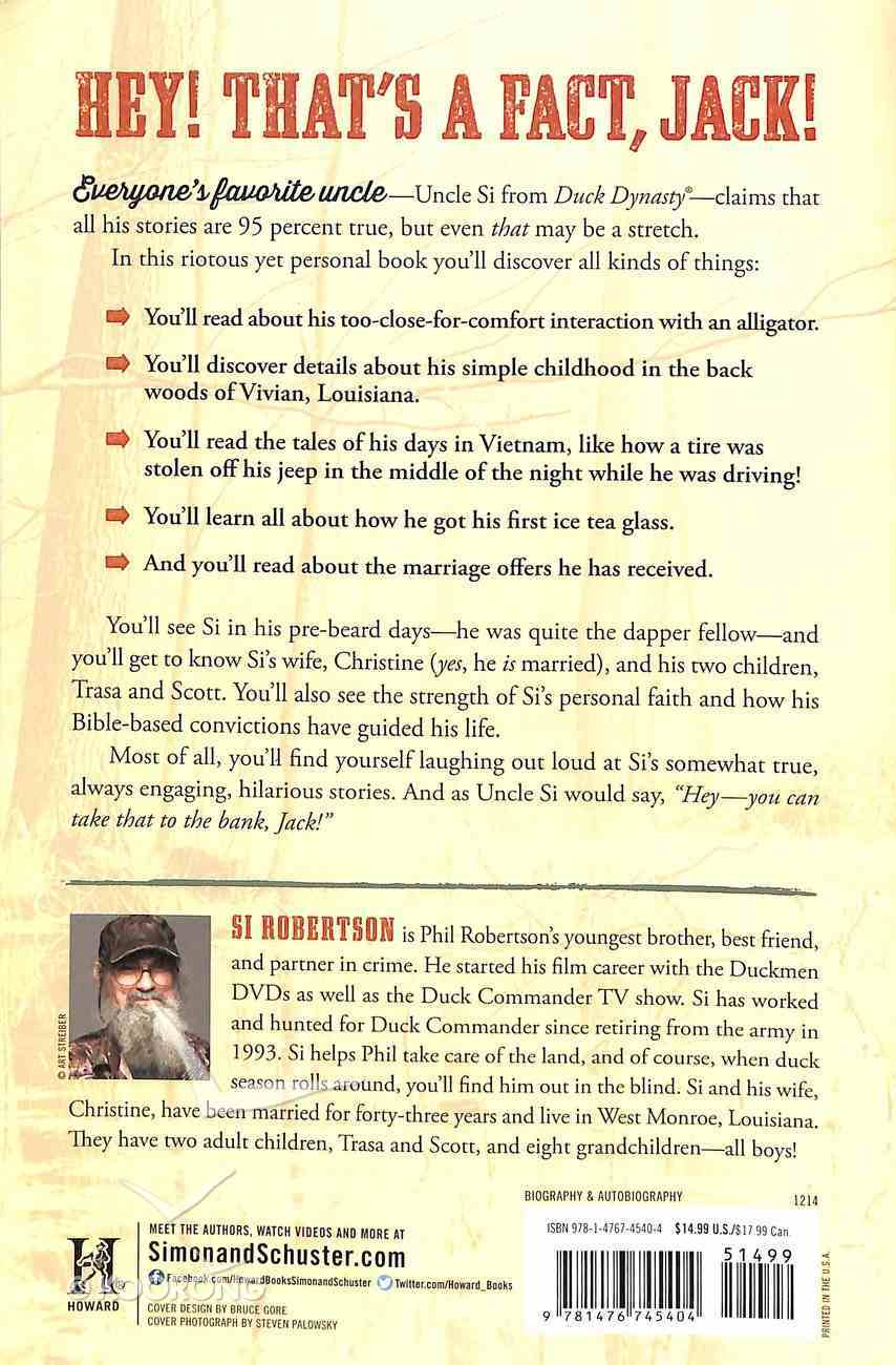 Si-Cology 1: Tales and Wisdom From Duck Dynasty's Favorite Uncle Paperback