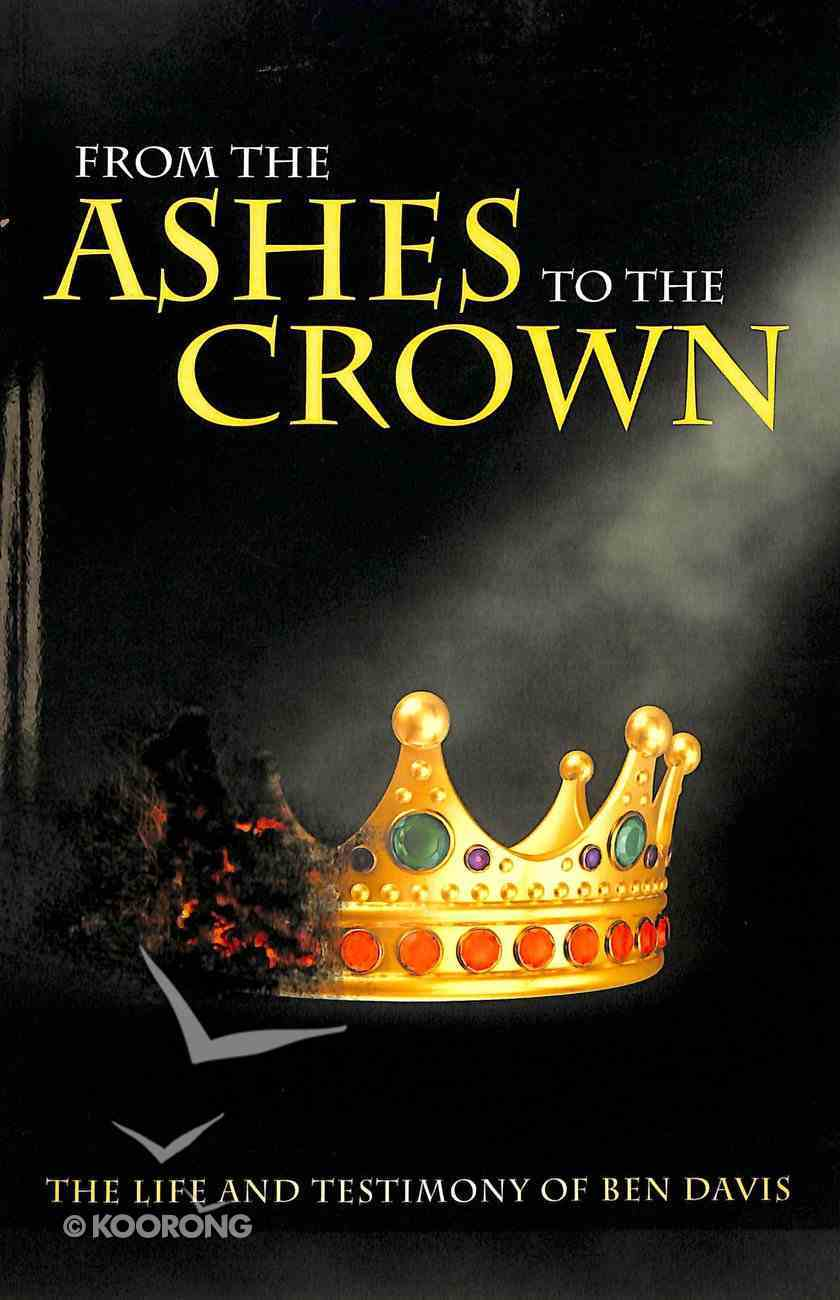 From the Ashes to the Crown Paperback