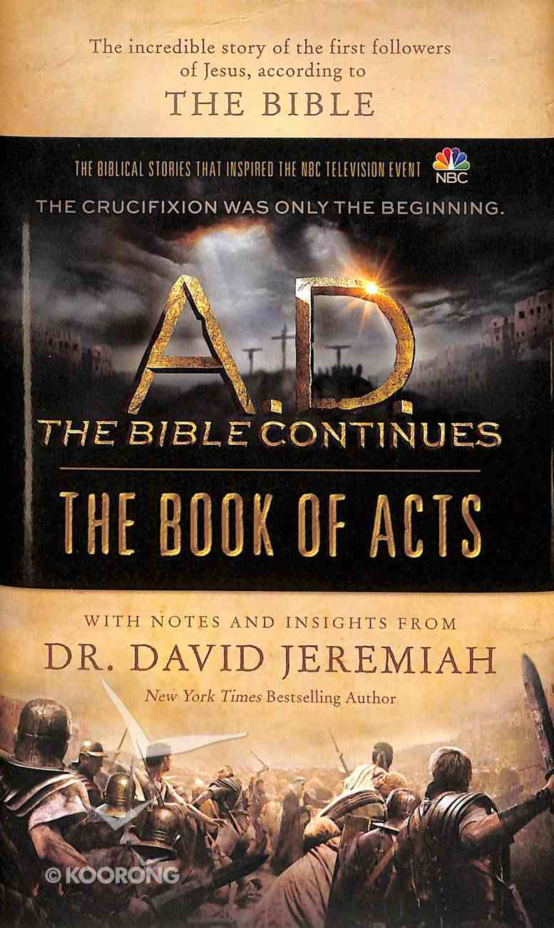 A.D. the Bible Continues: The Book of Acts Hardback