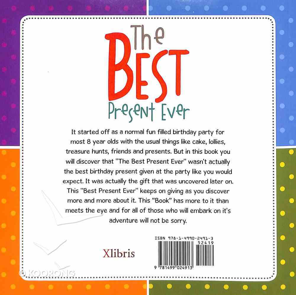 The Best Present Ever Paperback