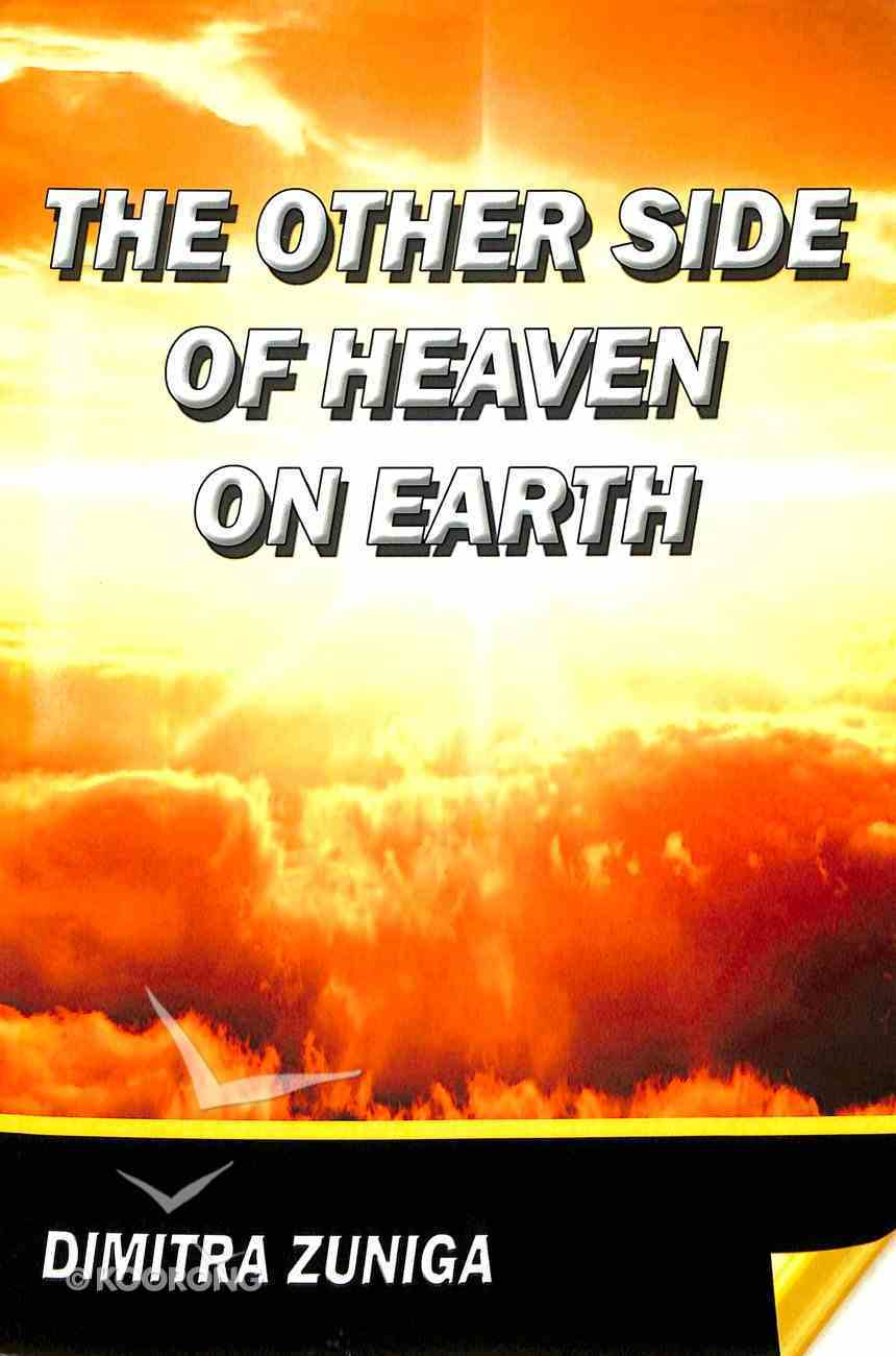 The Other Side of Heaven on Earth Paperback