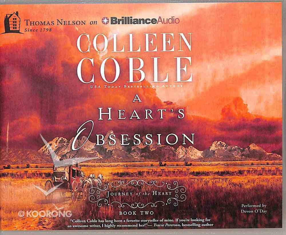 A Heart's Obsession (Unabridged, 4 CDS) (#02 in Journey Of The Heart Audio Series) CD