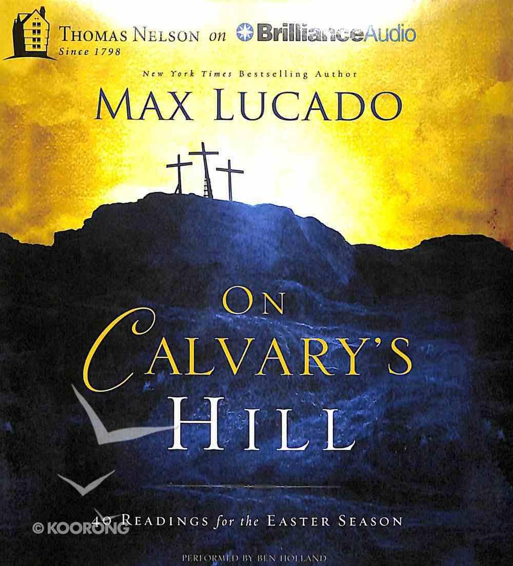 On Calvary's Hill (Unabridged) CD