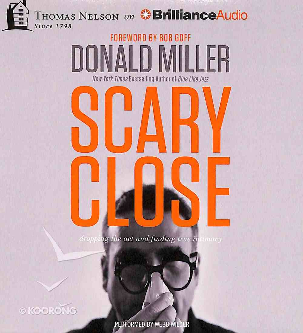 Scary Close (Unabridged, 4 Cds) CD