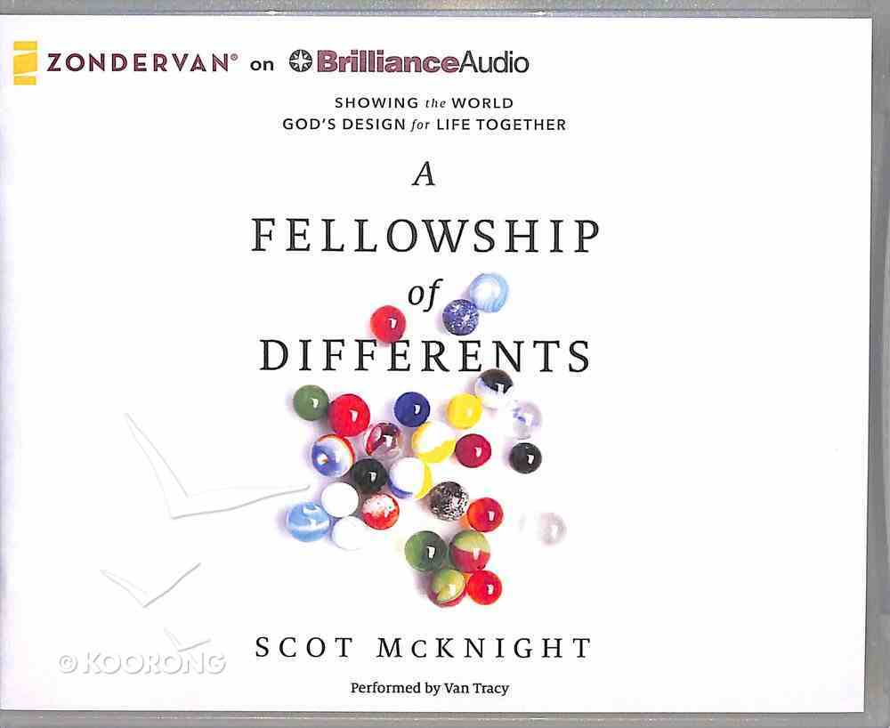 The Fellowship of Differents (Unabridged, 7 Cds) CD