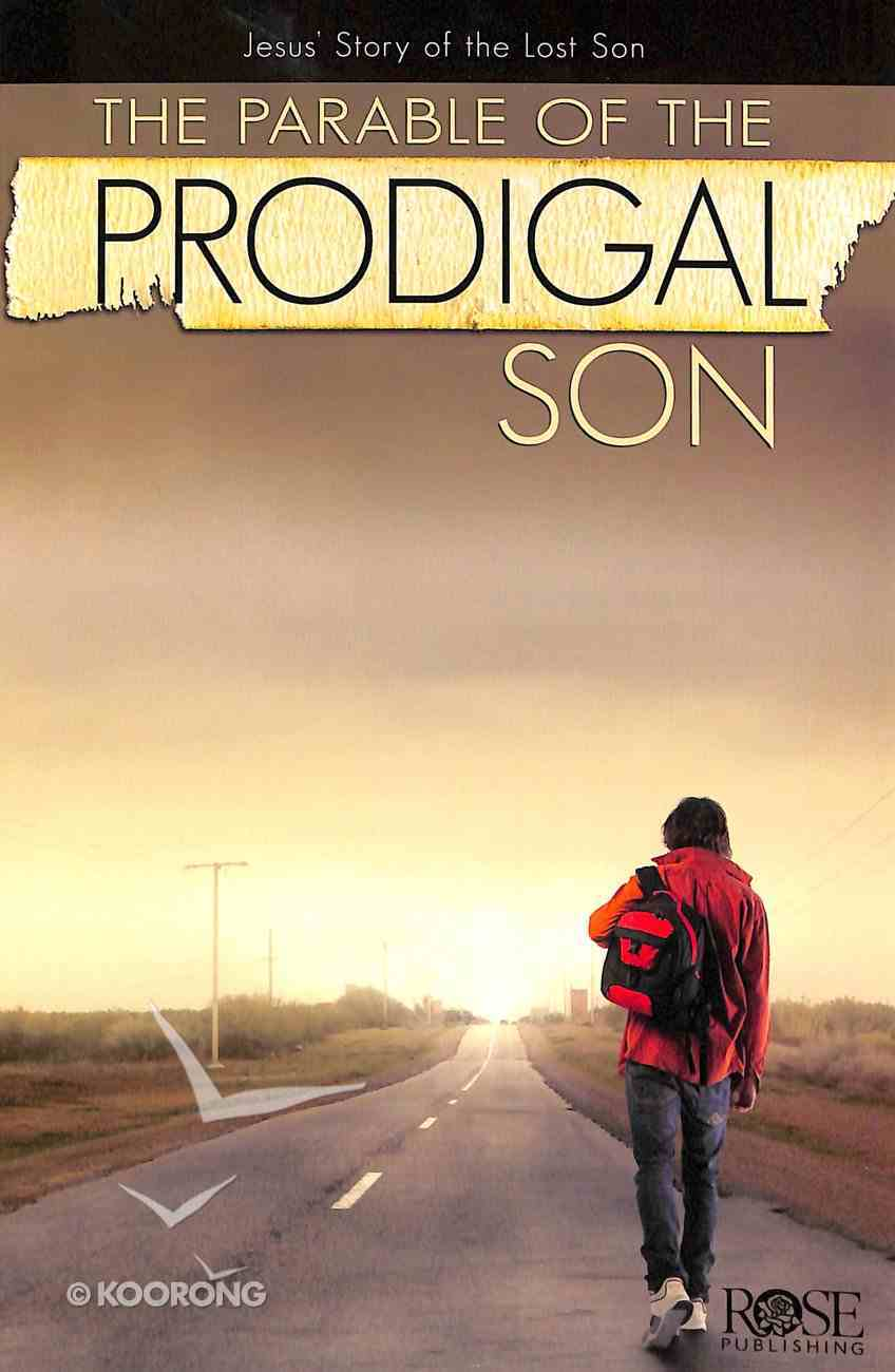 The Parable of the Prodigal Son (Rose Guide Series) Booklet