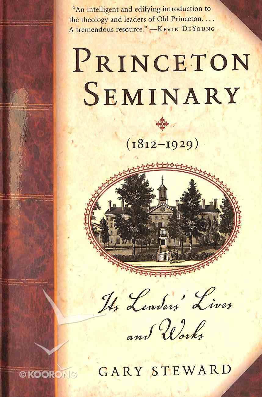Princeton Seminary (1812-1929) Paperback