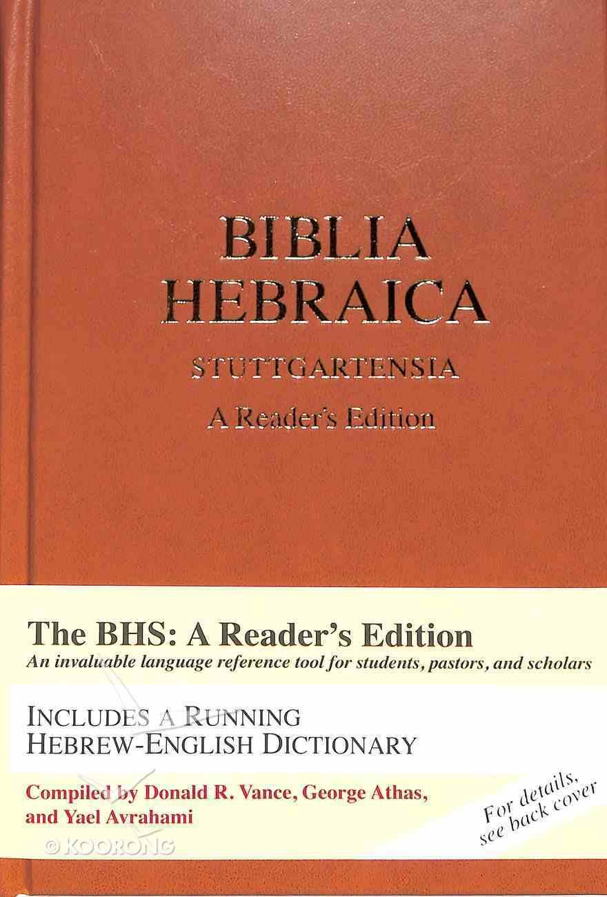 Biblia Hebraica Stuttgartensia: A Reader's Edition Hardback