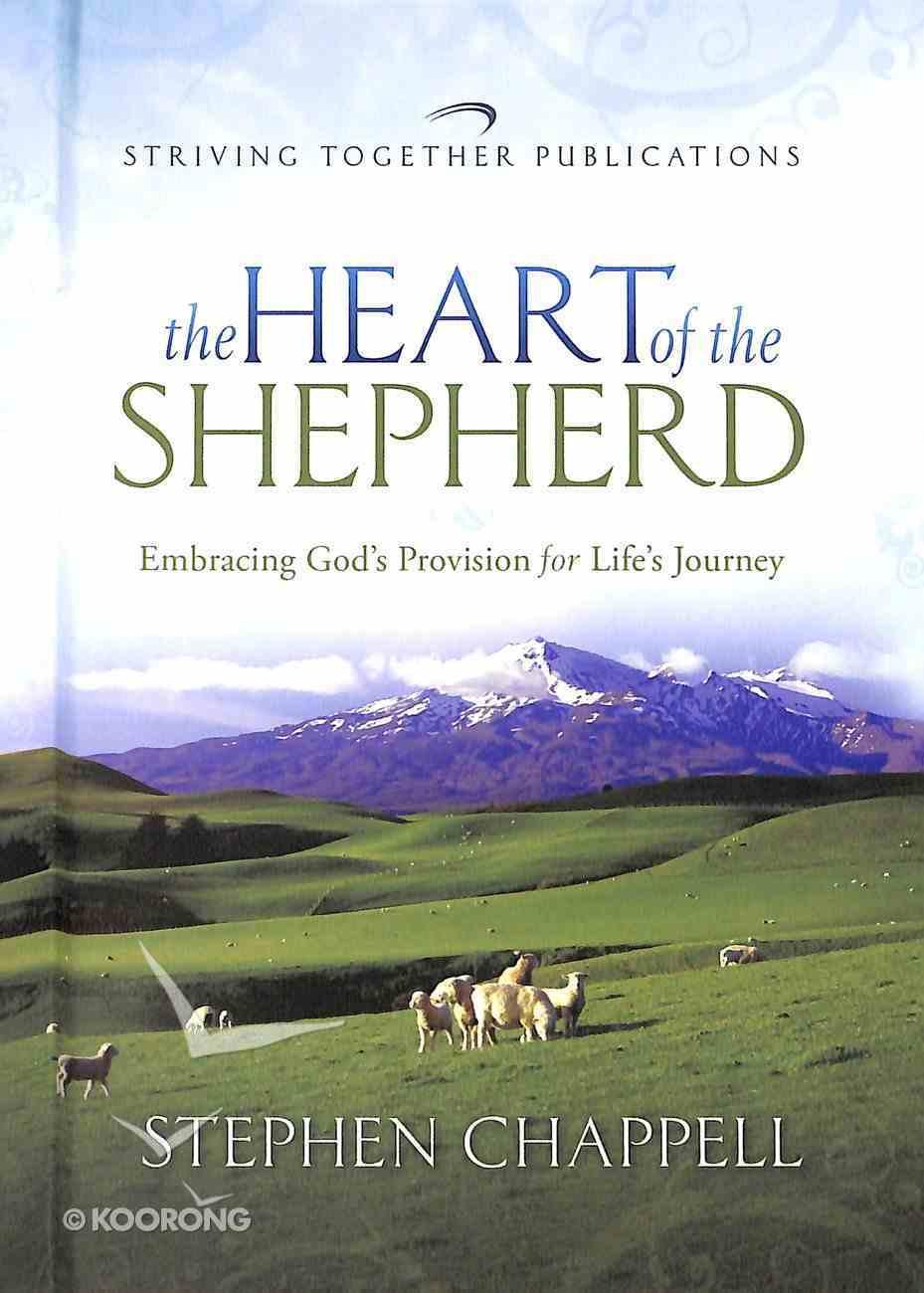 The Heart of the Shepherd Hardback